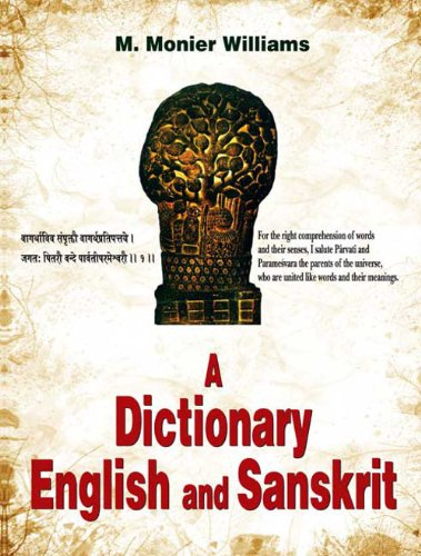 A Dictionary English and Sanskrit: M. Monier-Williams
