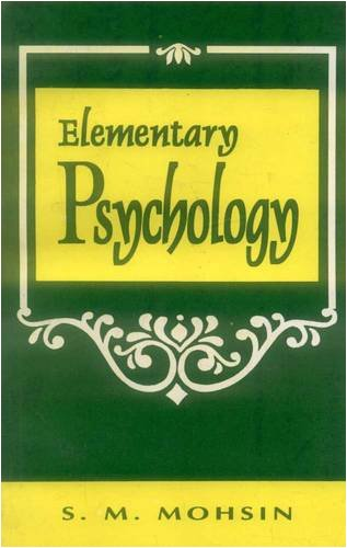 Elementary Psychology: S.M. Mohsin