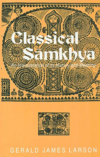 9788120805026: Classical Samkhya: An Interpretation of Its History and Meaning