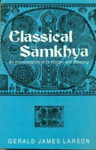 9788120805033: Classical Samkhya: An Interpretation of its History and Meaning