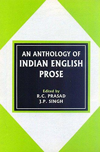 An Anthology of Indian English Prose: R.C. Prasad &