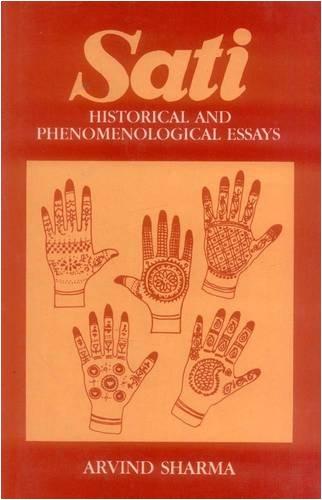 Sati: Historical and Phenomenological Essays: Arvind Sharma; Foreword By M.N. Srinivas