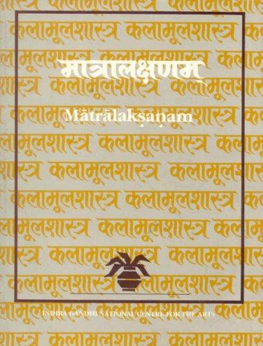 Matralaksanam (Text, Translations, Extracts from the Commentary: Wayne Howard; Kapila
