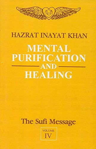 9788120806016: Mental Purification and Healing (The Sufi Message)