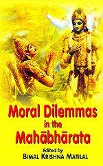 9788120806030: Moral Dilemmas in the Mahabharata