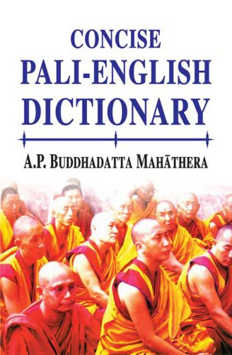 Concise Pali-English Dictionary: A.P. Buddhadatta Mahathera
