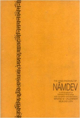 9788120806078: The Hindi Padavali of Namdev: Critical Edition of Namdev's Hindi Songs