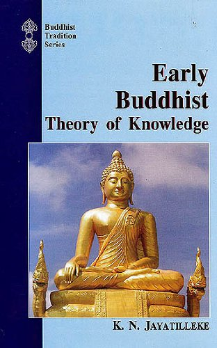 9788120806191: Early Buddhist Theory of Knowledge (Buddhist tradition series)
