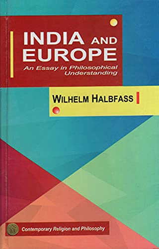 9788120807365: India and Europe: An Essay in Philosophical Understanding
