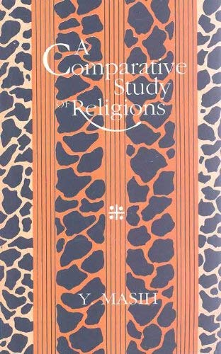 A Comparative Study of Religions: Y. Masih