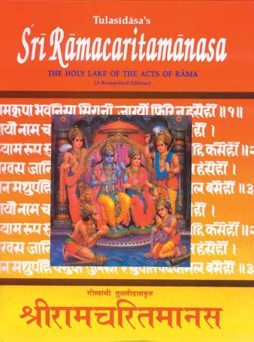 Shri Ramacharitamanasa or the Holy Lake of the Acts of Rama (edited with Romanized Text and Engli...