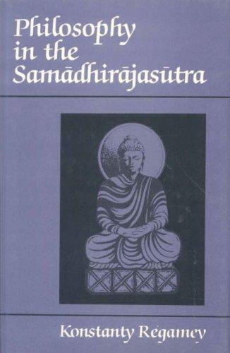 9788120807631: Philosophy in the Samadhirajasutra