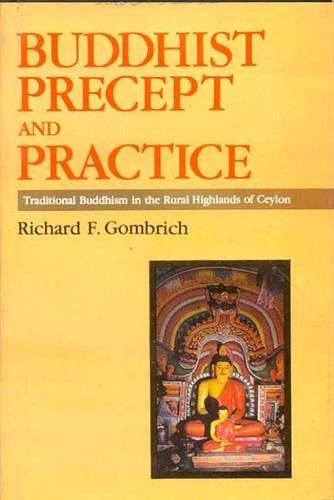 9788120807808: Buddhist Precept and Practice: Traditional Buddhism in the Rural Highlands of Ceylon