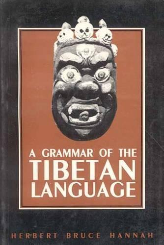 Grammar of the Tibetan Language Hannah, Herbert