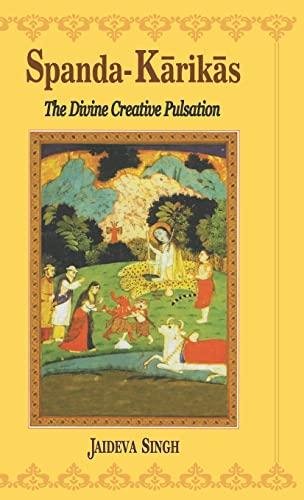 9788120808164: Spanda-Karikas: The Divine Creative Pulsation