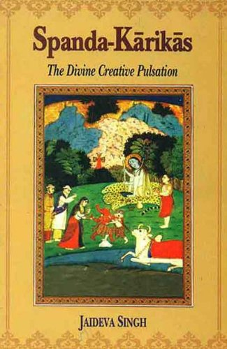 9788120808218: Spanda-Karikas: The Divine Creative Pulsation