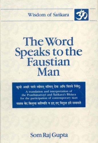 The Word Speak's To the Faustian Man: Sankaracarya