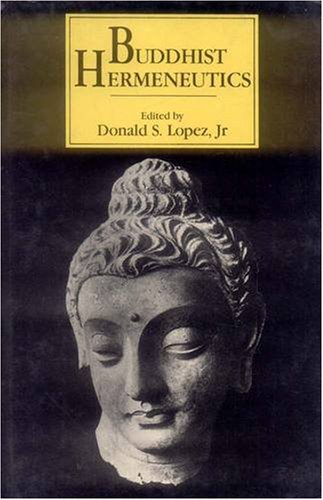 Buddhist Hermeneutics (8120808401) by Lopez, Donald S.