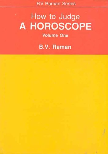 9788120808447: How to Judge a Horoscope (Vol 1)