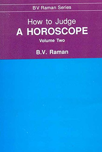 How to Judge a Horoscope: Vol. II: B.V. Raman