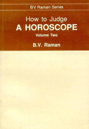 9788120808485: How to Judge a Horoscope: Vol 2