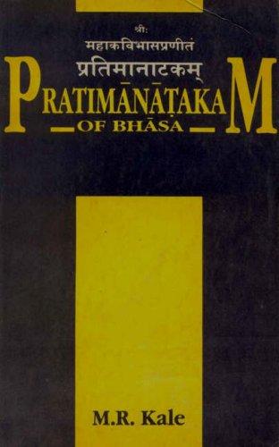 Pratimanatakam of Bhasa: M.R. Kale