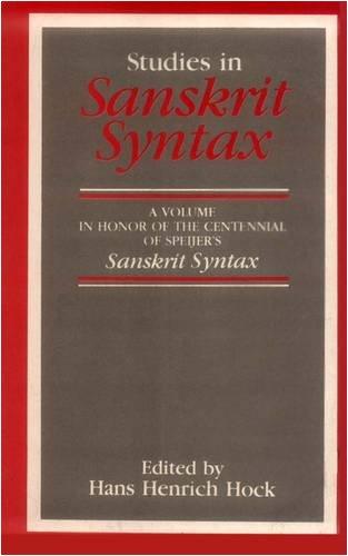 9788120808690: Studies in Sanskrit Syntax: A Volume in Honor of the Centennial of Speijer's Sanskrit Syntax (1186 - 1986)