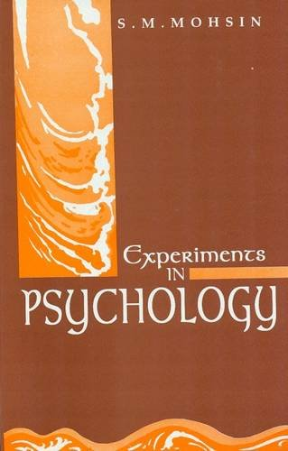 Experiments in Psychology: S.M. Mohsin