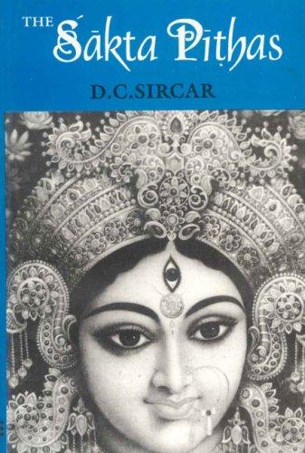 Sakta Pithas: D.C. Sircar