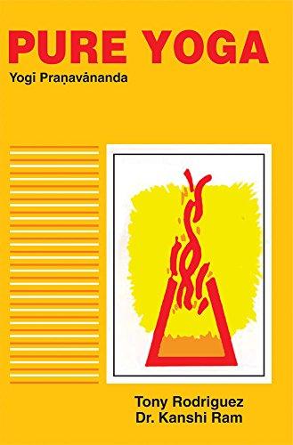 9788120809222: Pure Yoga (Yogi Pranavananda) (English and Sanskrit Edition)