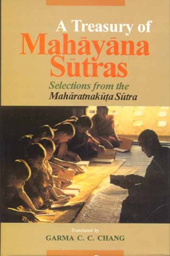 9788120809369: A Treasury of Mahayana Sutra: Selections from the Maharatnakuta Sutra