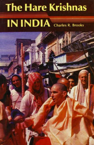 The Hare Krishnas in India: Charles R. Brooks