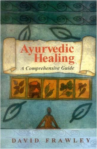 9788120809574: Ayurvedic Healing: A Comprehensive Guide
