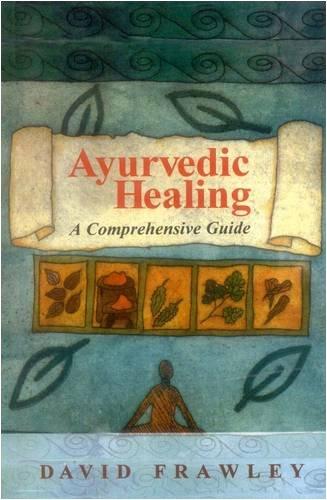 9788120809574: Ayurvedic Healing