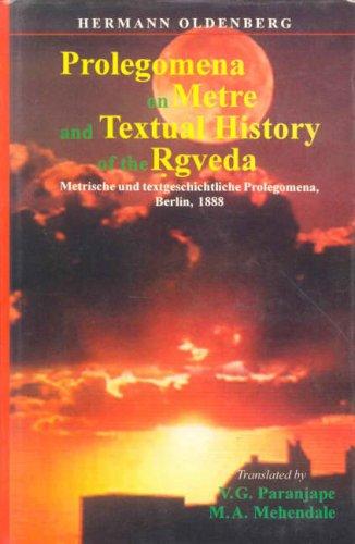 Prolegomena on Metre and Textual History of: Oldenberg, Hermann; V.G.