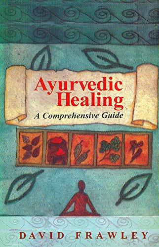 9788120810037: Ayurvedic Healing: A Comprehensive Guide
