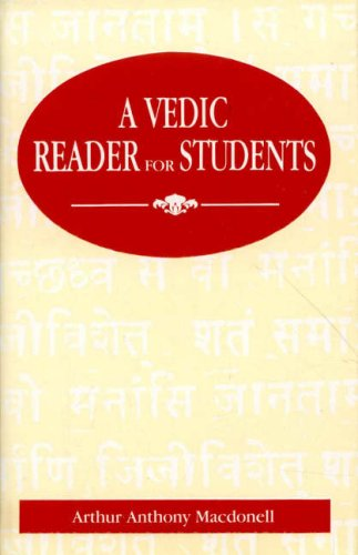 A Vedic Reader for Students: Macdonell, Arthur Anthony