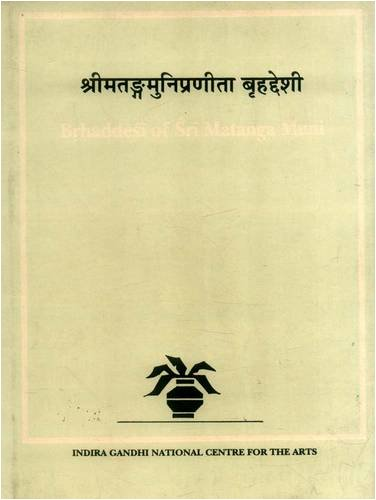Brhaddesi of Sri Matanga Muni, Vol. II: Premlata Sharma