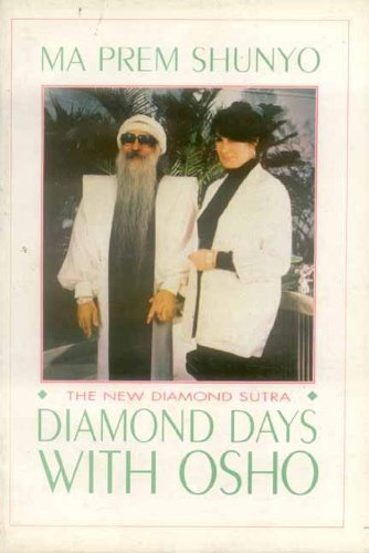 Diamond Days with Osho: The New Diamond Sutra
