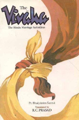 9788120811324: The Vivaha: Hindu Marriage Samskaras