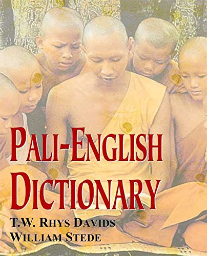 Pali-English Dictionary.