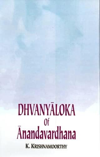 Dhvanyaloka of Anandavardhana: K. Krishnamoorthi,K. R.