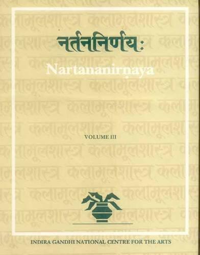 Nartana-Nirnaya of Pandarika Vitthala: Vol. III: R. Sathyanarayana (ed.)