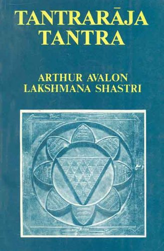 Tantraraja Tantra (introduction in English): Avalon, Arthur