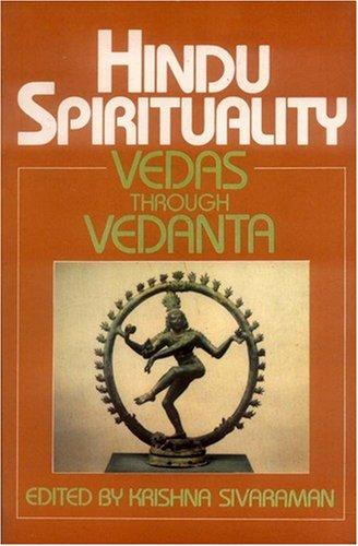 9788120812543: Hindu Spirituality (Vol. 1): Vedas Through Vedanta