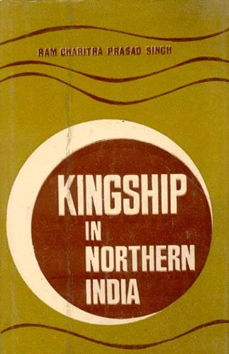 Kingship in Northern India: R.C.P. Singh
