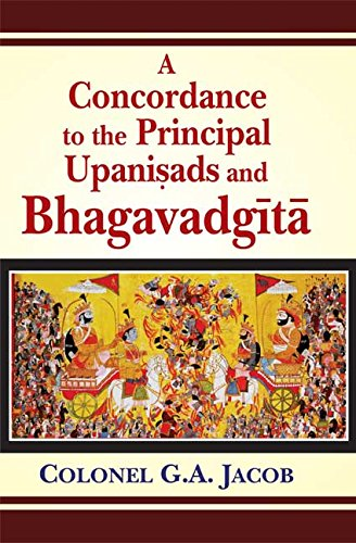 9788120812819: Concordance to the Principal Upanisads and Bhagavadgita