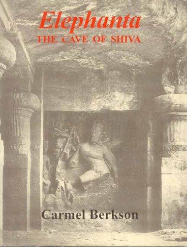 Elephanta: The Cave of Shiva: Carmel Berkson