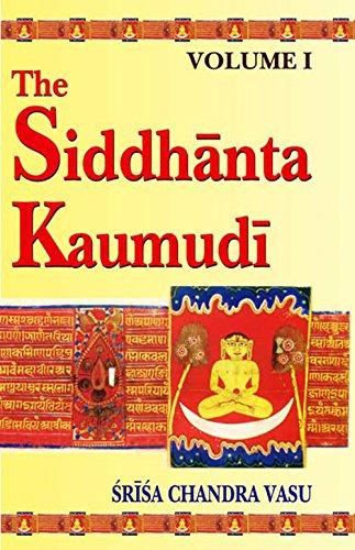 The Siddhanta Kaumudi of Bhattoji Diksita, 2: Srisa Chandra Vasu