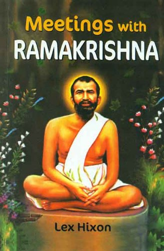 Great Swan Meetings with Ramakrishna: Lex Hixon